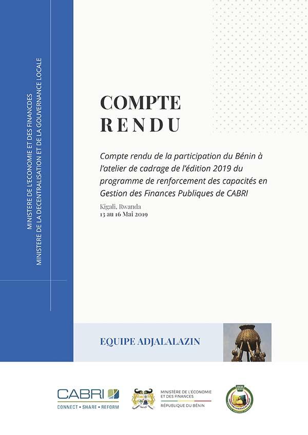 Compte rendu de la participation du Bénin à l'atelier de cadrage de l'édition 2019 du programme de renforcement des capacités en gestion des finances publiques de CABRI