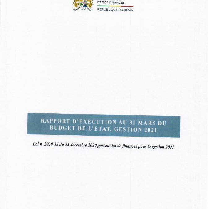 Rapport d'exécution au 30 mars de la Loi de Finances pour la gestion 2021