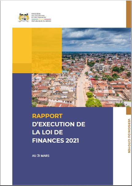 Version citoyenne du rapport d'exécution de la loi de finances 2021, au 31 Mars 2021